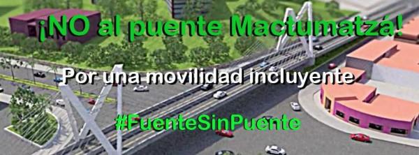 Califican de inviable la propuesta de un puente en el crucero de donde fue la fuente Mactumatzá