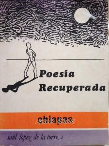Poesía recuperada. Saúl López de la Torre