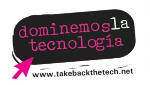 """La organización civil APC tiene una campaña permanente llamada """"Dominemos la tecnología"""" en la que promueven el uso de las tecnologías de manera segura para las mujeres."""