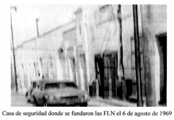 Casa donde fundaron las FLN en 1969