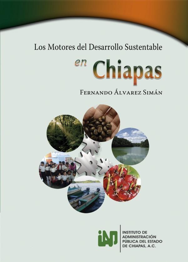 Libro Los Motores del Desarrollo en Chiapas