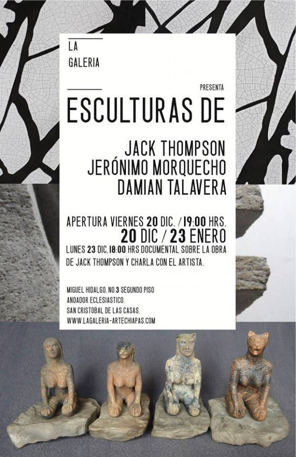 EXPOSICION DE ESCULTURA EN LA GALERIA SAN CRISTOBAL DE LAS CASAS