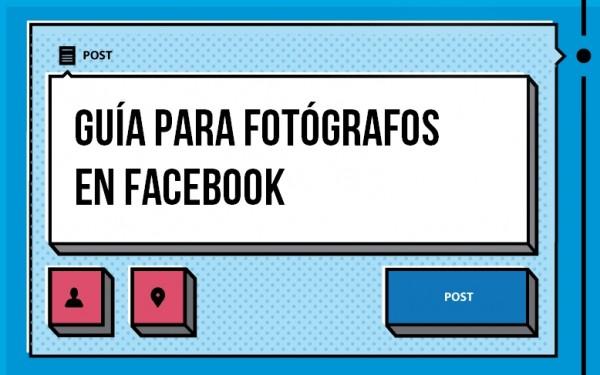 guía para fotógrafos en facebook
