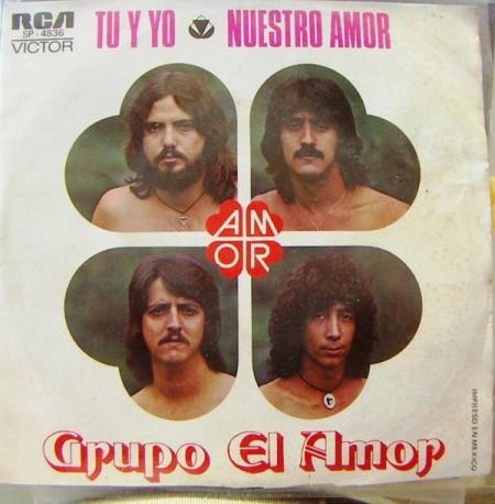 Grupo El amor, antes Los pájaros, surgido a finales de la década del 60 en Monterrey.