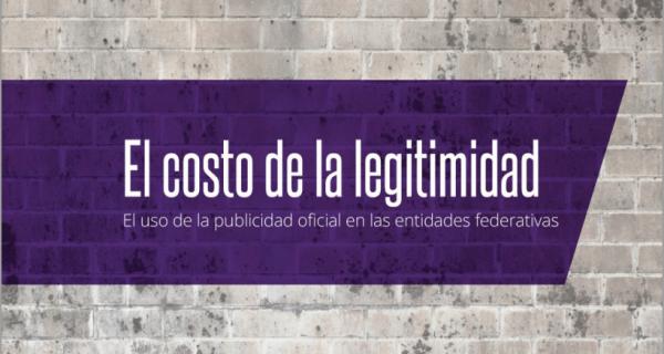 """""""El Costo de la legitimidad"""", los gastos en publicidad oficial de las entidades."""
