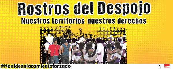 Cartel de la campaña Rostros del Despojo en Chiapas