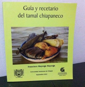 Guía y recetario del tamal chiapaneco