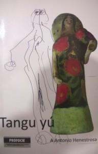 Tangu yú, libro de Antonio Henestrosa