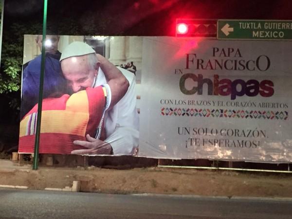 """Gobierno de Chiapas desplegó una campaña de publicidad para dar la """"bienvenida"""" al Papa Francisco. Foto: Chiapas Paralelo"""