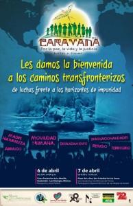 El 6 y 7 de abril: Acompáñanos a recibir la Caravana por La Paz, La Vida y la Justicia en su paso por Chiapas. Estarán presentes familiares de Bertha Cáceres y del COPINH