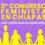 """Mujer, poder y política"": anuncian Segundo Congreso Feminista en Chiapas en noviembre"