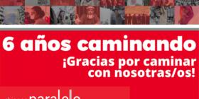 Chiapas Paralelo 6 años