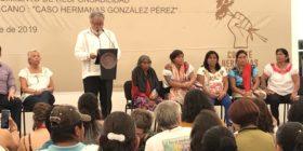 """""""Es fundamental reconocer el impacto de la guerra en los cuerpos de las mujeres, agravios directos que atraviezan una triple violencia estructural por este caso: por ser mujeres, por ser indígenas y por ser pobres"""", dijo Sánchez Cordero a hermanas González Pérez"""