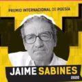 Inicia Premio Internacional de Poesía Jaime Sabines