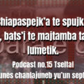 fondo-podcast-15-tseltal