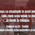 fondo-podcast-23-tseltal