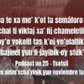 fondo-podcast-25-tsotsil