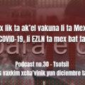 fondo-podcast-30-tsotsil