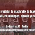 fondo-podcast-32-tseltal