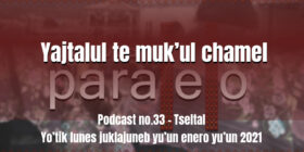fondo-podcast-33-tseltal