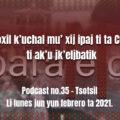 fondo-podcast-35-tsotsil