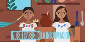 La campaña tiene como objetivo promover el derecho a la información y a la salud de las mujeres indígenas en Chiapas, Yucatán y Oaxaca, por medio de videos animados y cápsulas de radio en cinco lenguas originarias. Cortesía: Article 19